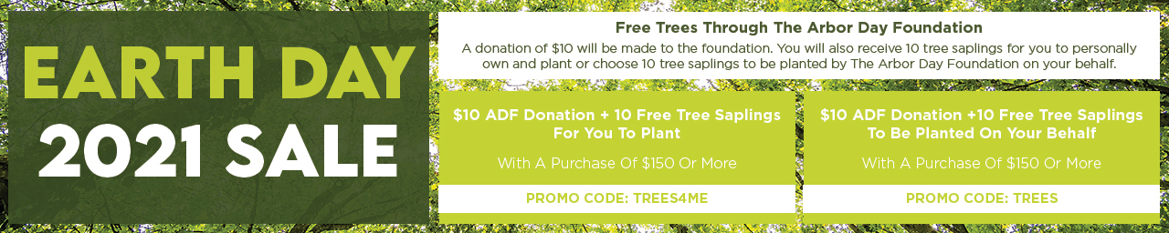 Free donation and saplings with orders $150 or more. Code TREES or TREES4ME to plant your own at checkout.