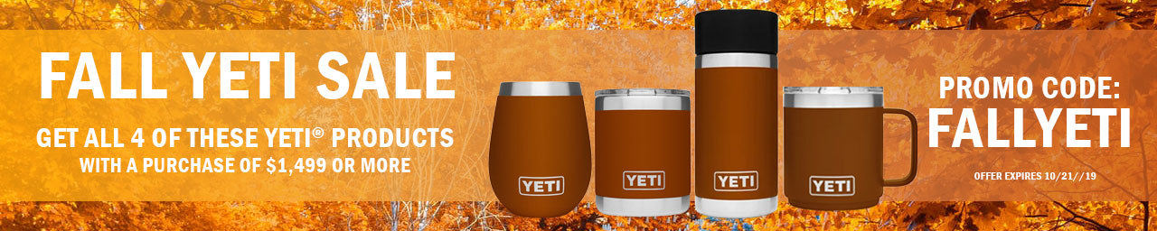 Get free yeti products with purchases $1499 and more - use promo code FALLYETI at checkout.