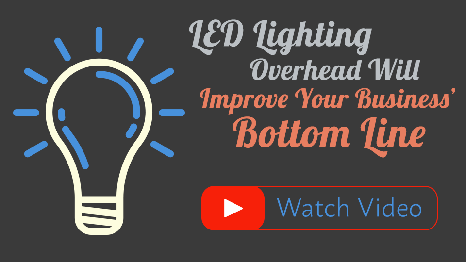 LED Lighting and Your Bottom Line